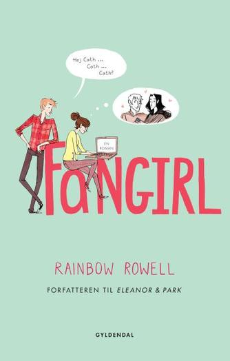 Rainbow Rowell (f. 1973): Fangirl