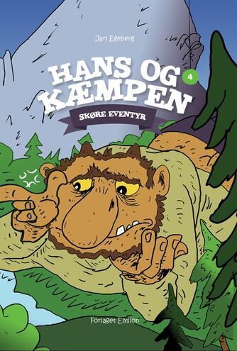 Jarl Egeberg: Hans og kæmpen