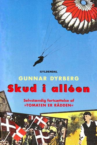 Gunnar Dyrberg: Skud i alléen