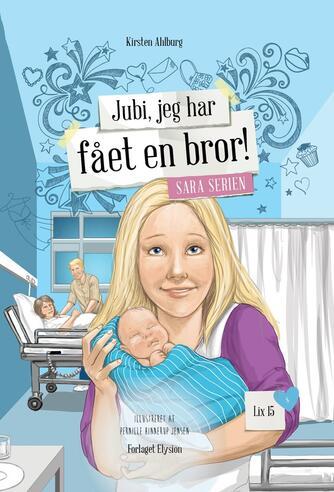 Kirsten Ahlburg: Jubi, jeg har fået en bror!