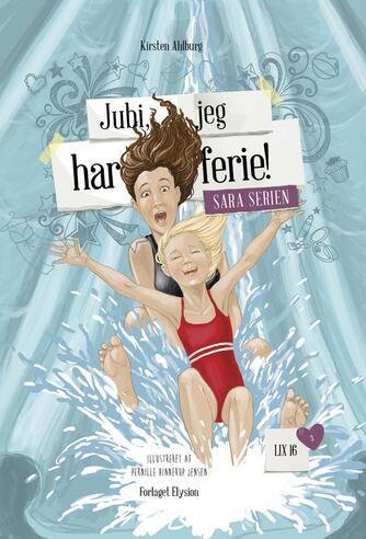 Kirsten Ahlburg: Jubi, jeg har ferie!