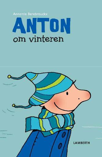 Annemie Berebrouckx: Anton om vinteren