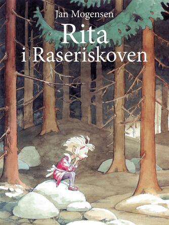 Jan Mogensen (f. 1945): Rita i Raseriskoven