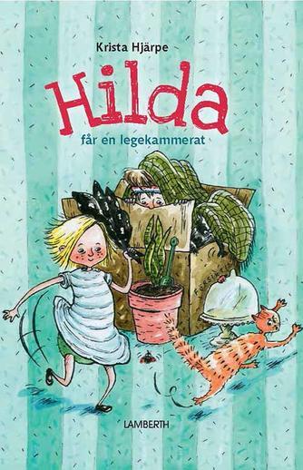 Krista Hjärpe: Hilda får en legekammerat