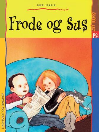Jørn Jensen (f. 1946): Frode og Sus