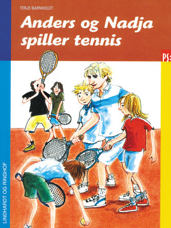 Terje Barnholdt: Anders og Nadja spiller tennis