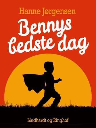 Hanne Jørgensen (f. 1949): Bennys bedste dag
