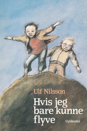Ulf Nilsson (f. 1948): Hvis jeg bare kunne flyve