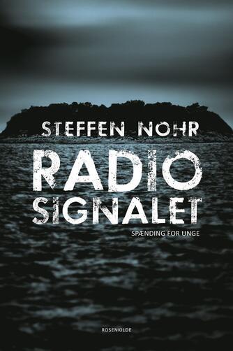 Steffen Nohr: Radiosignalet