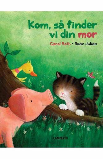 Carol Roth, Sean Julian: Kom, så finder vi din mor!