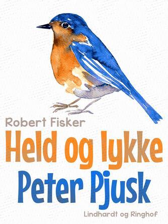 : Held og lykke Peter Pjusk