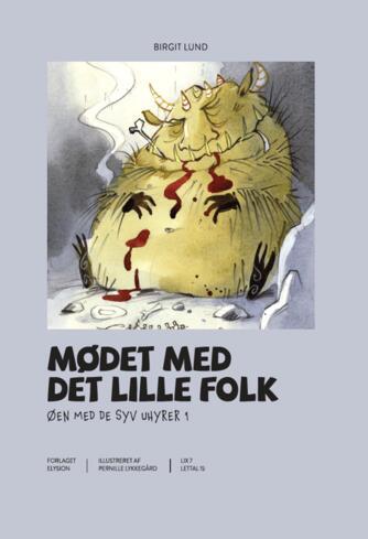 Birgit Lund (f. 1948): Mødet med det lille folk