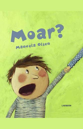 Manuela Olten: Moar?