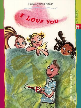 Rikke Dyrhave Nissen: I love you