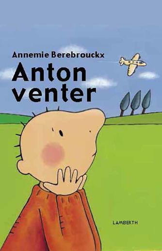 Annemie Berebrouckx: Anton venter