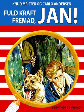 : Fuld kraft fremad, Jan!