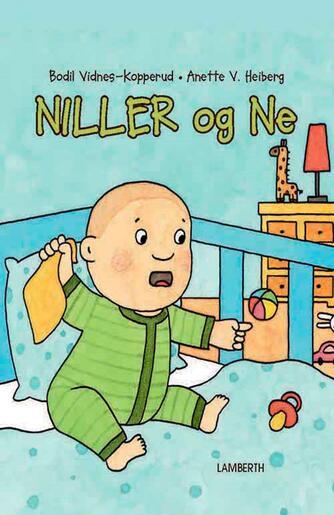 Bodil Vidnes-Kopperud, Anette V. Heiberg: Niller og Ne