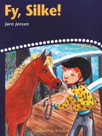 Jørn Jensen (f. 1946): Fy, Silke!