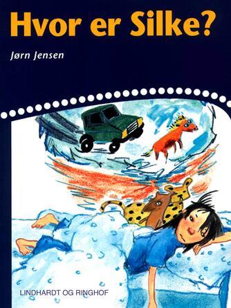 Jørn Jensen (f. 1946): Hvor er Silke?
