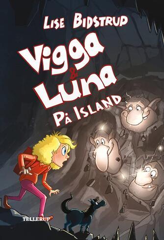Lise Bidstrup: Vigga & Luna - på Island