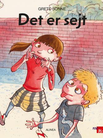 Grete Sonne (f. 1948): Det er sejt