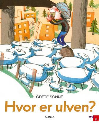 Grete Sonne (f. 1948): Hvor er ulven?