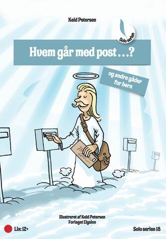 Keld Petersen (f. 1955): Hvem går med post?