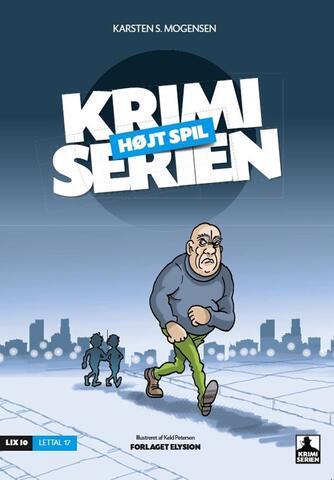 Karsten S. Mogensen (f. 1954): Højt spil