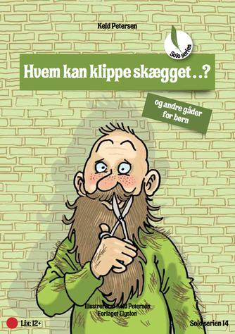 Keld Petersen (f. 1955): Hvem kan klippe skægget?