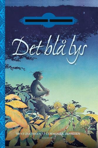 Bent Jakobsen (f. 1959-08-21): Det blå lys