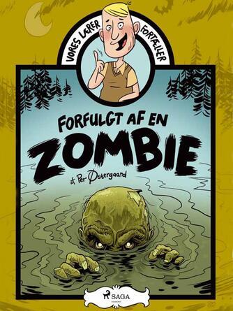 Per Østergaard (f. 1950): Forfulgt af en zombie