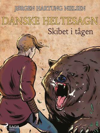 Jørgen Hartung Nielsen: Skibet i tågen