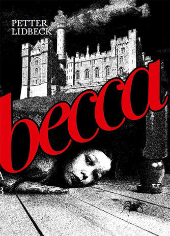 Petter Lidbeck: Becca