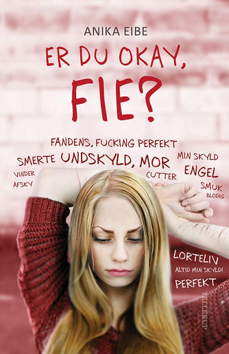 Anika Eibe: Er du okay, Fie?