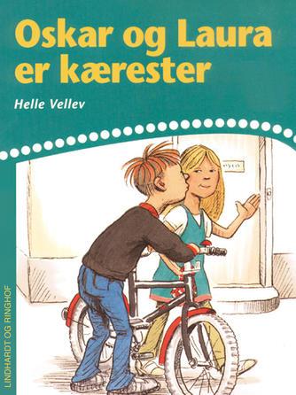 Helle Vellev: Oskar og Laura er kærester