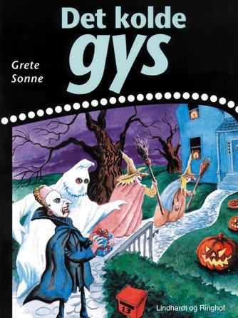 Grete Sonne (f. 1948): Det kolde gys