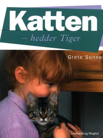 Grete Sonne (f. 1948): Katten - hedder Tiger