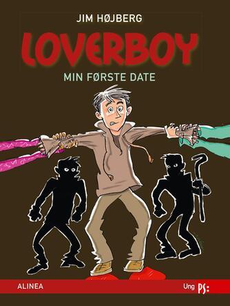 Jim Højberg: Loverboy - min første date
