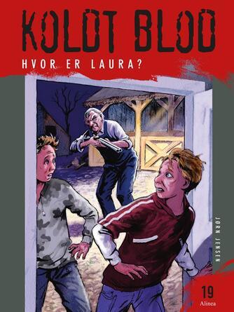 Jørn Jensen (f. 1946): Hvor er Laura?