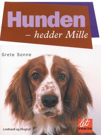 Grete Sonne (f. 1948): Hunden - hedder Mille