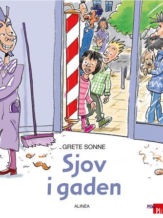 Grete Sonne (f. 1948): Sjov i gaden