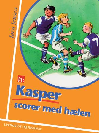 Jørn Jensen (f. 1946): Kasper scorer med hælen