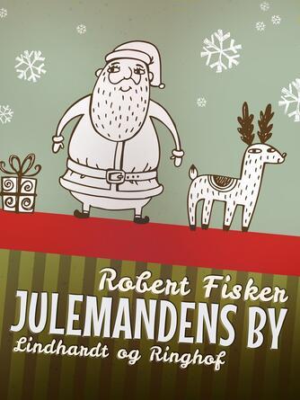 Robert Fisker: Julemandens by