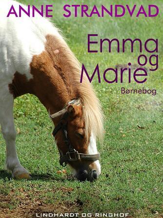 Anne Strandvad: Emma og Marie