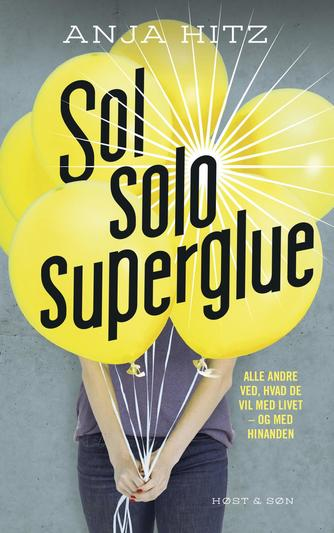 Anja Hitz: Sol, solo, superglue