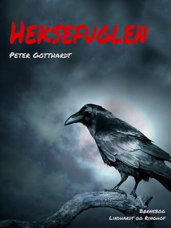 Peter Gotthardt: Heksefuglen