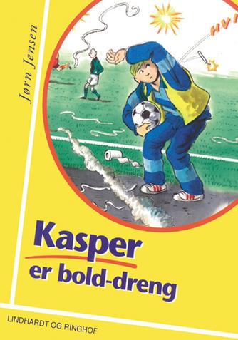 Jørn Jensen (f. 1946): Kasper er bolddreng