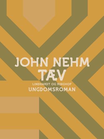 John Nehm: Tæv