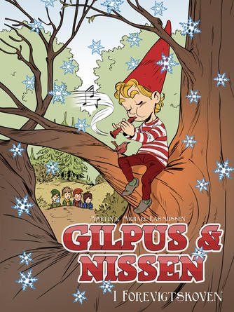 Martin Rasmussen (f. 1975): Gilpus & nissen i Forevigtskoven