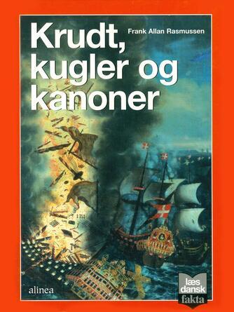 Frank Allan Rasmussen: Krudt, kugler og kanoner
